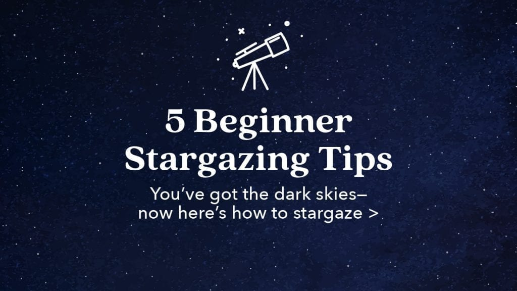 places-to-stargaze-stargazing-tips